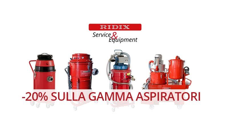 Sconto 20% sulla gamma aspiratori industriali Ridix.