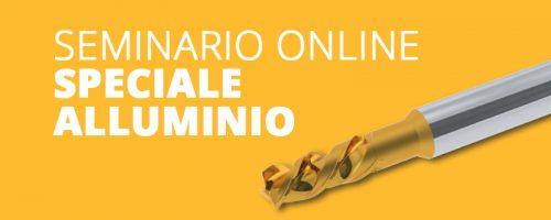 Seminario Online Speciale Frese Alluminio