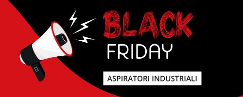 Black Friday Aspiratori