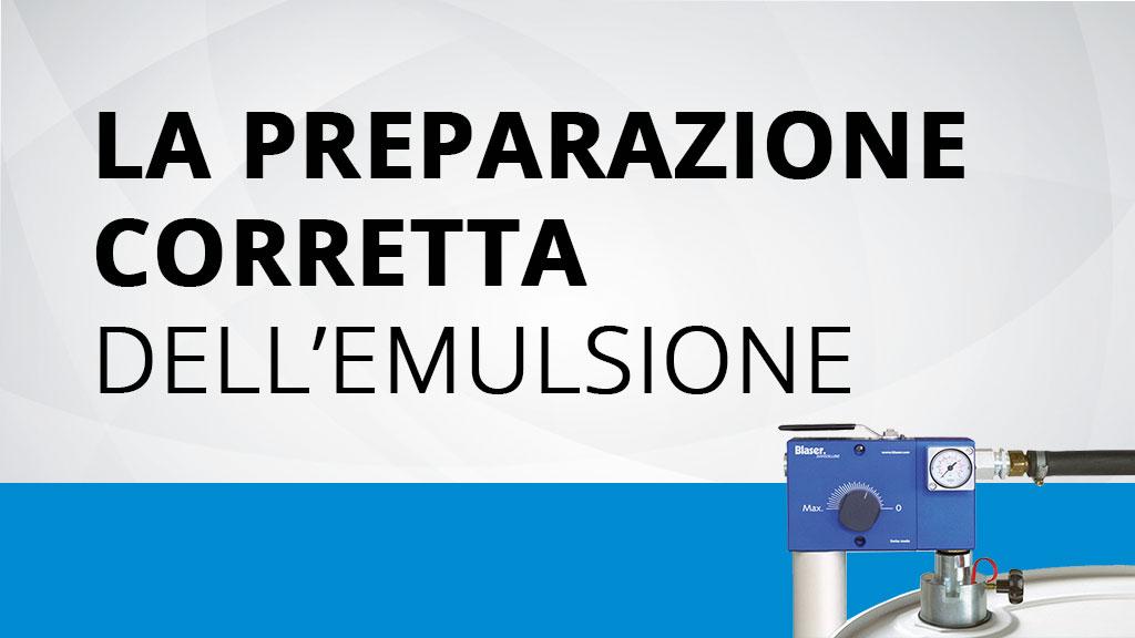 VIDEO: preparazione corretta dell'emulsione