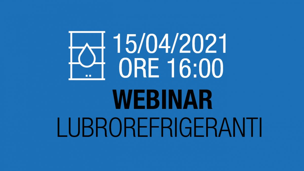 Webinar LUBROREFRIGERANTI 15/04/2021
